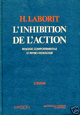 L'inhibition de l'action : biologie, physiologie, psychologie, sociologie