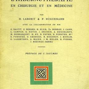 Pratique de l'hibernothérapie en chirurgie et en médecine