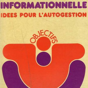 La Société informationnelle : Idées pour l'autogestion
