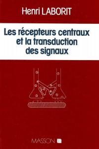 les-recepteurs-centraux-et-la-transduction-des-signaux-400421