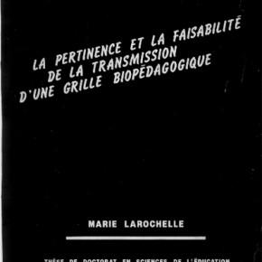 La thèse de Marie Larochelle co-dirigée par Laborit accessible sur le site
