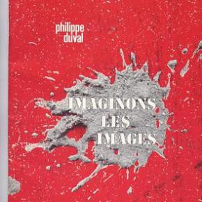 """Une préface de Laborit à """"Imaginons les images"""" de Philippe Duval"""