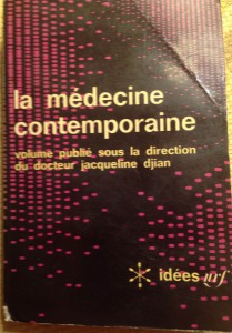 La médecine contemporaine