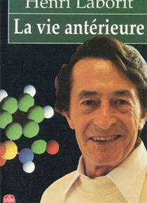 Le bon plaisir d'Henri Laborit, une émission de France Culture de 1989 (1 de 4)