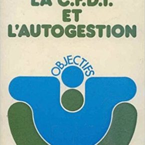 """Audio du débat """"Science et autogestion"""" du syndicat de travailleurs CFDT en 1975 avec Laborit"""